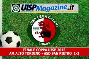 VIDEO| Finale Coppa UISP: AM.ALTO TORDINO – ASD SAN PIETRO  1-2