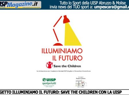 UISP L'AQUILA | Save the Children con UISP per illuminare  il futuro dei nostri bambini