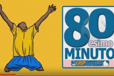 80esimo Minuto | VIDEO | Guarda la Puntata n.198