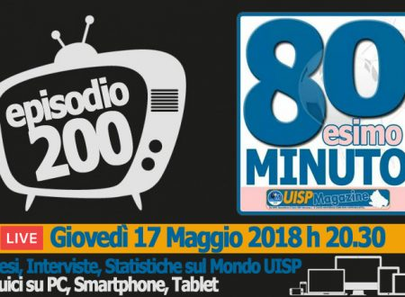 80esimo Minuto | VIDEO | Guarda la Puntata n.200