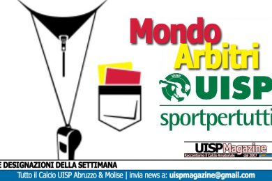 MONDO ARBITRI | Le Designazioni della settimana: 18-19-20-21 Marzo 2019