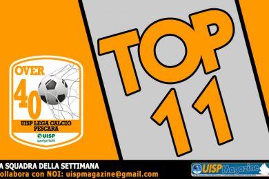 TOP11 | 09G OVER40 | Scopri la Squadra della Settimana