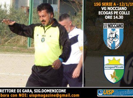 SERIE A | 15G | A Nocciano riparte la Massima Serie: calcio di inizio ore 14.30